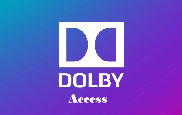 Dolby Access Crack 3.7.337.0 With Serial Key Download 2021