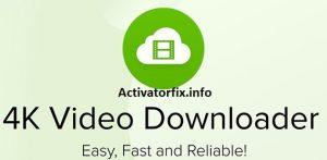 4K Video Downloader Crack.