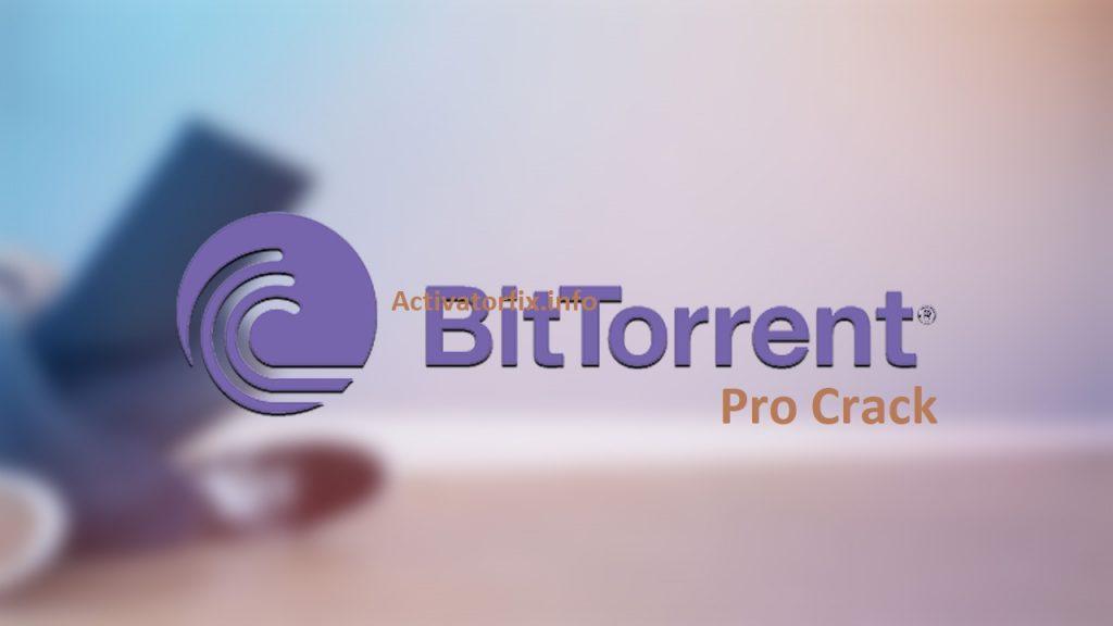 BitTorrent Pro Crack Free